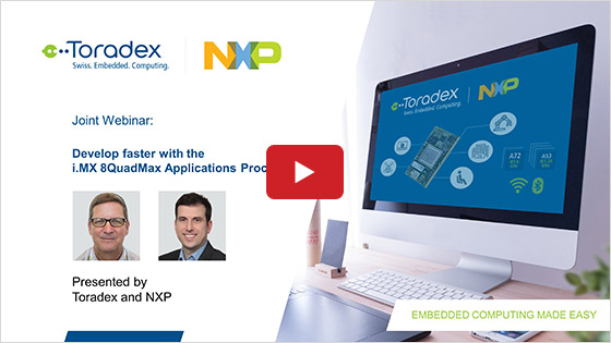 Develop faster with the i.MX 8QuadMax processor